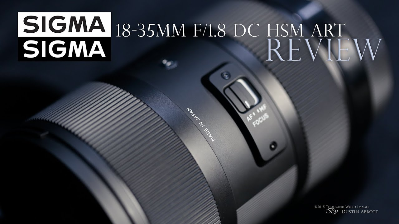 Sigma 18-35mm f/1.8 DC HSM ART Review - One of a Kind Zoom - YouTube