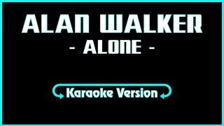 Alan Walker - Alone Karaoke Lyrics (Music + Lyric)