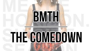 Bring Me The Horizon - The Comedown (Lyrics · Español/English)