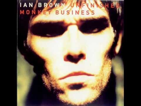 Ian Brown - Unfinished monkey business [Bonus track] mp3