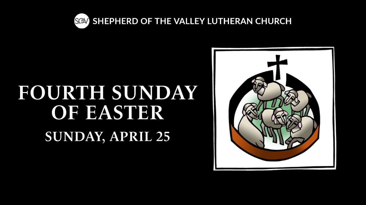 Fourth Sunday of Easter Worship - April 25, 2021