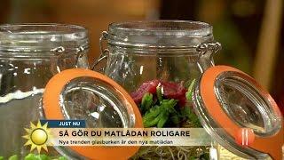 Därför ska du göra matlådan i glasburk - Nyhetsmorgon (TV4)