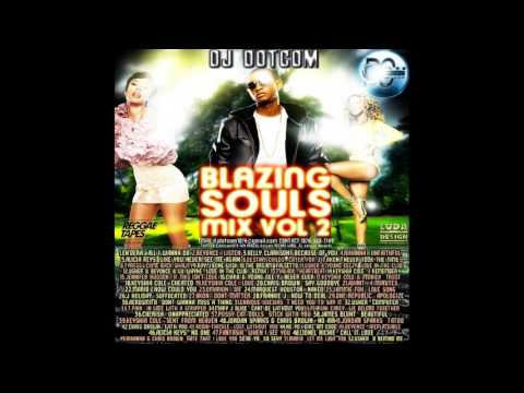 DJ DOTCOM BLAZING SOULS MIX VOL 2 PLATINUM SERIES CLEAN VERSION