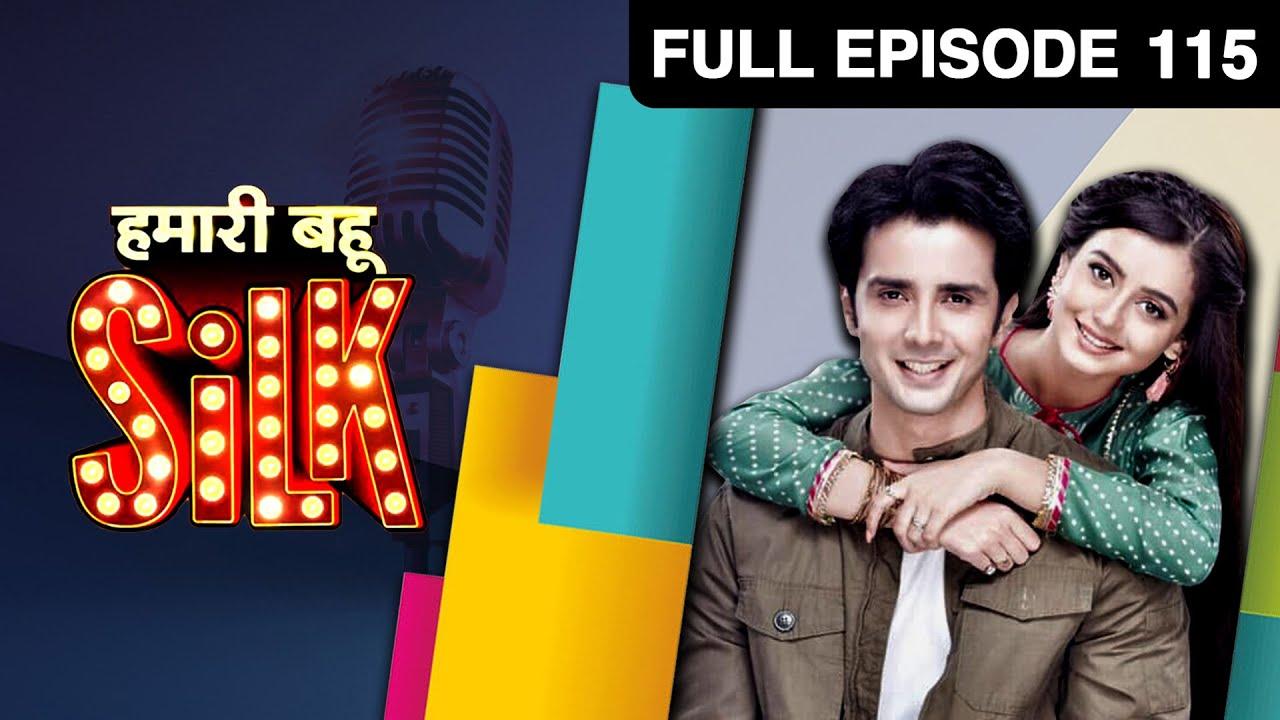 Download Hamari Bahu Silk - हमारी बहू सिल्क   Hindi TV Serial   Full Ep 115   Zee TV