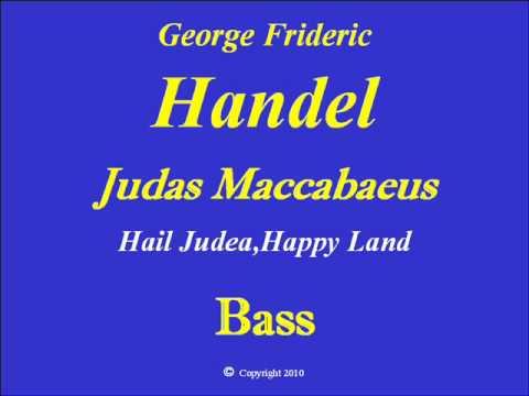 Bass-Hail Judea Happy Land-Handel.wmv