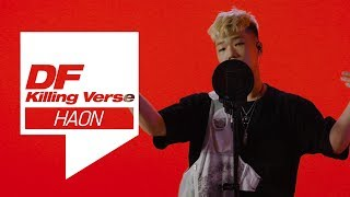 [4K] 김하온의 킬링벌스를 라이브로! / OOOOOOL, 고등래퍼2 팀대표 결정전, Good Night, NOAH, FLR, DNA Remix, Adios, GIDDY UP