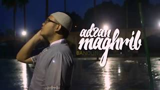 Adzan Maghrib Bandung
