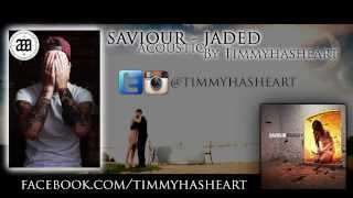 SAVIOUR - Jaded ACOUSTIC