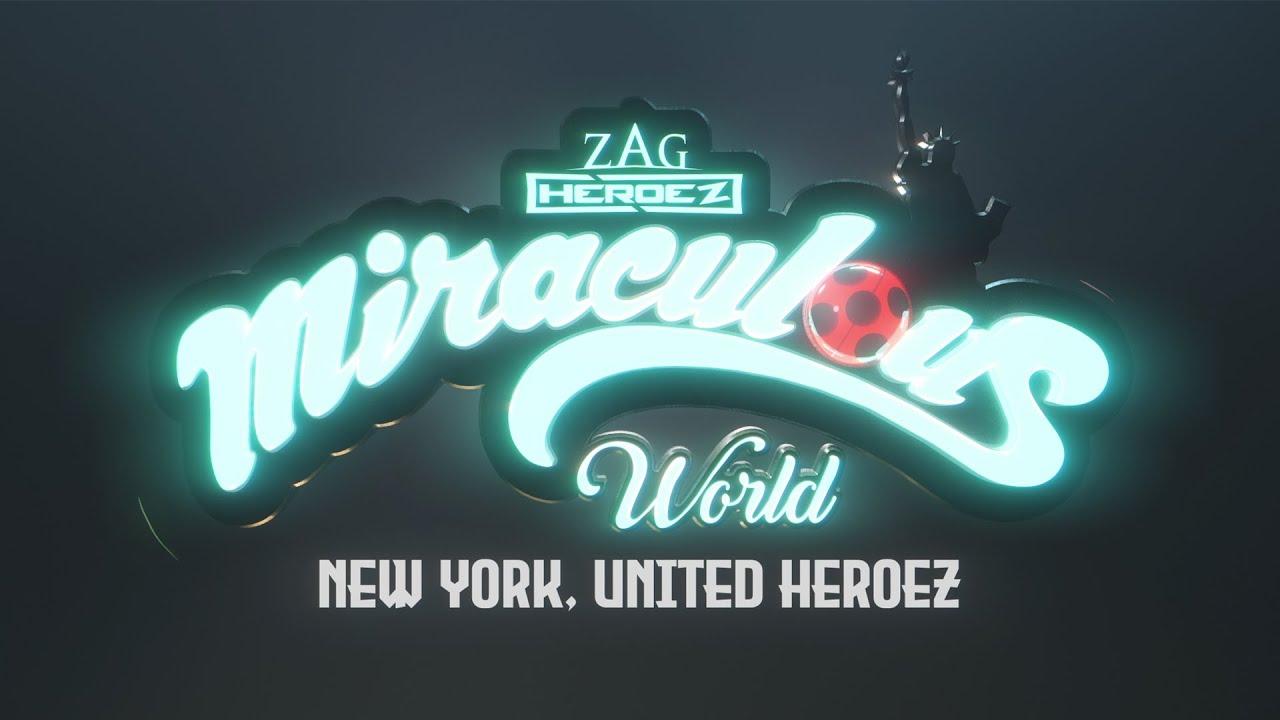 MIRACULOUS WORLD | ⭐ Nueva York, Héroes Unidos 🗽 | INTRO