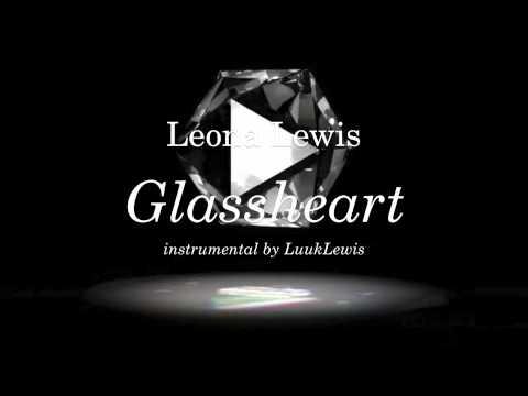Leona Lewis - Glassheart 1.0 - Instrumental Remake