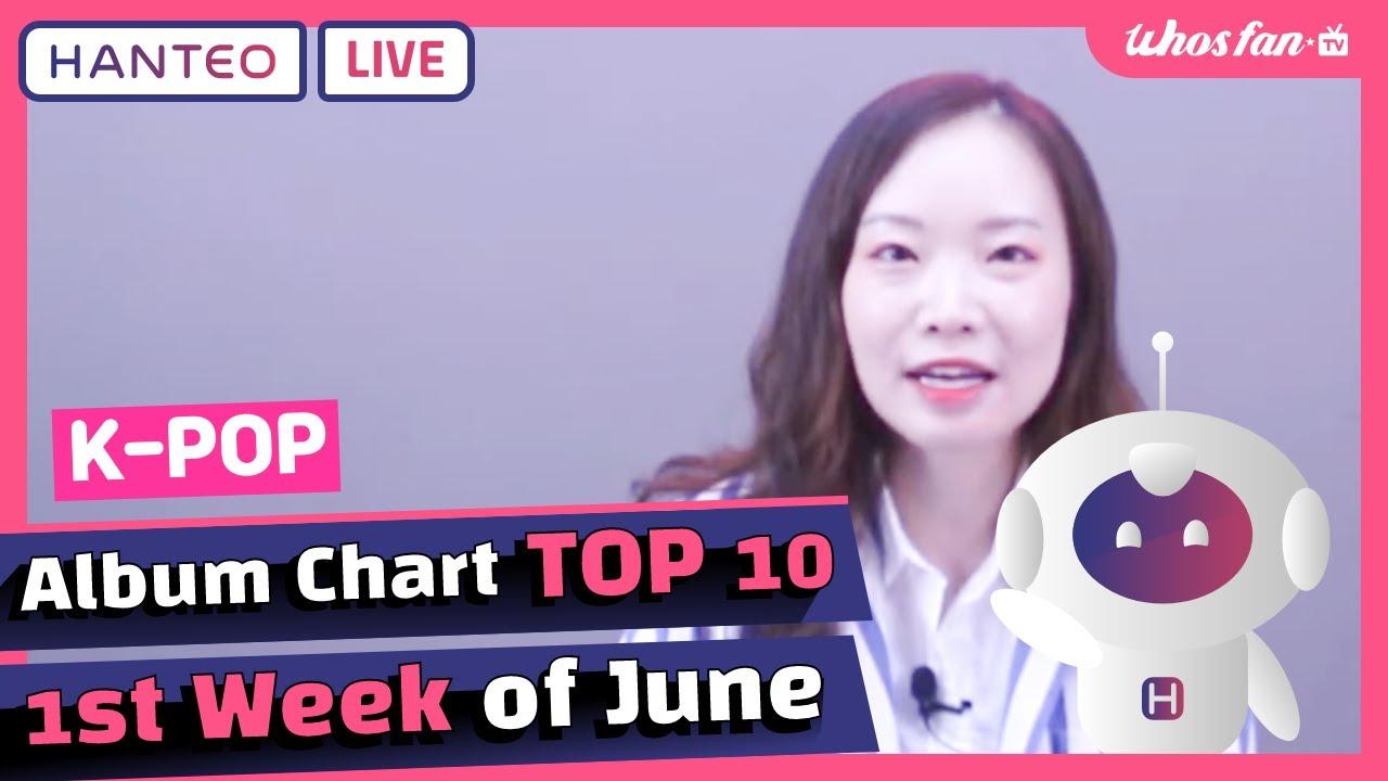 (ENG) HANTEO Official K-POP Album Chart TOP 10 | 2nd Week of June