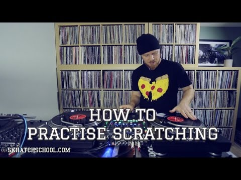 How to Practise Scratching | Skratch School