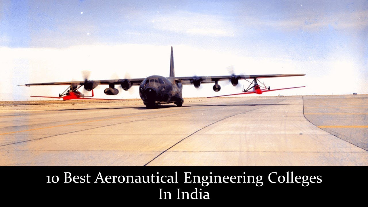 Aerospace Engineering Colleges >> 10 Best Aeronautical Engineering Colleges In India