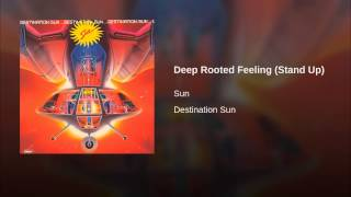 Deep Rooted Feeling (Stand Up)