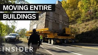 How Entire Buildings Are Moved