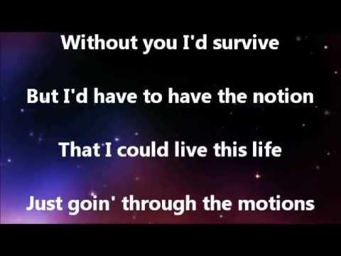 Keith Urban Without You Lyrics Video