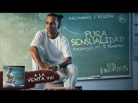 Arcángel ft J Álvarez pura sensualidad álbum favorito