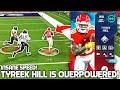 Super Bowl Tyreek HIll is OVERPOWERED! INSANE SPEED! Madden 21