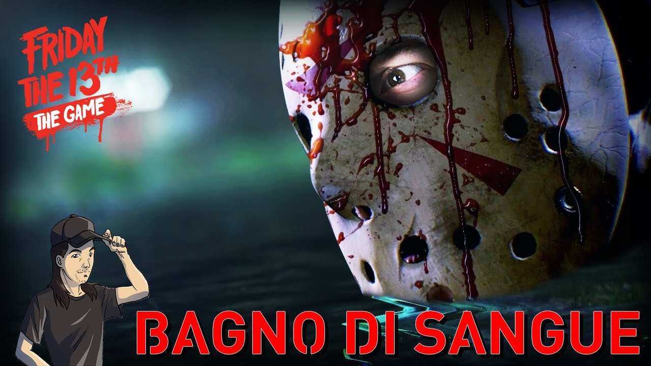 Friday the 13th the game bagno di sangue youtube - Bagno di sangue ...