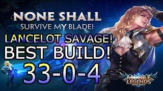 Lancelot Savage Build! 33-0-4! Best build, New OP ASSASSIN! BEST HERO! Mobile Legends