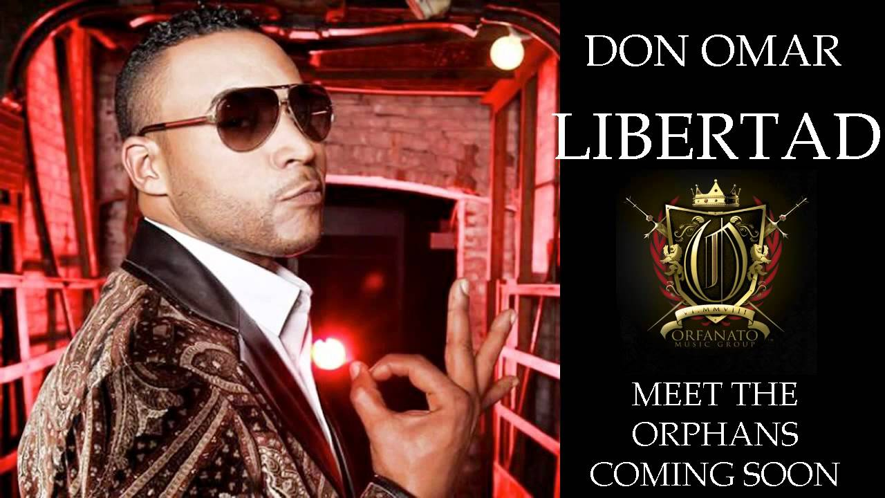 Don Omar - Libertad ORIGINAL LYRICS REGGAETON 2010