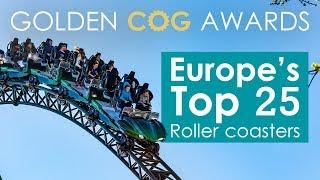 Europe's Top 25 Roller Coasters - Golden Cog Awards 2018