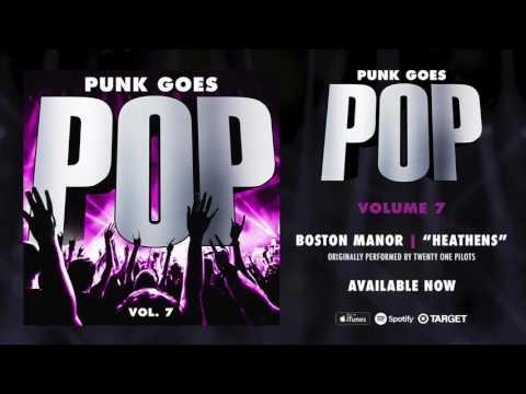 "Punk Goes Pop Vol. 7 - Boston Manor ""Heathens"" (Originally performed by Twenty One Pilots)"