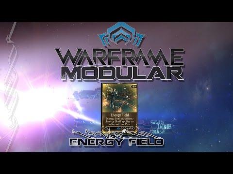 Modular (Warframe) E24 - Energy Field