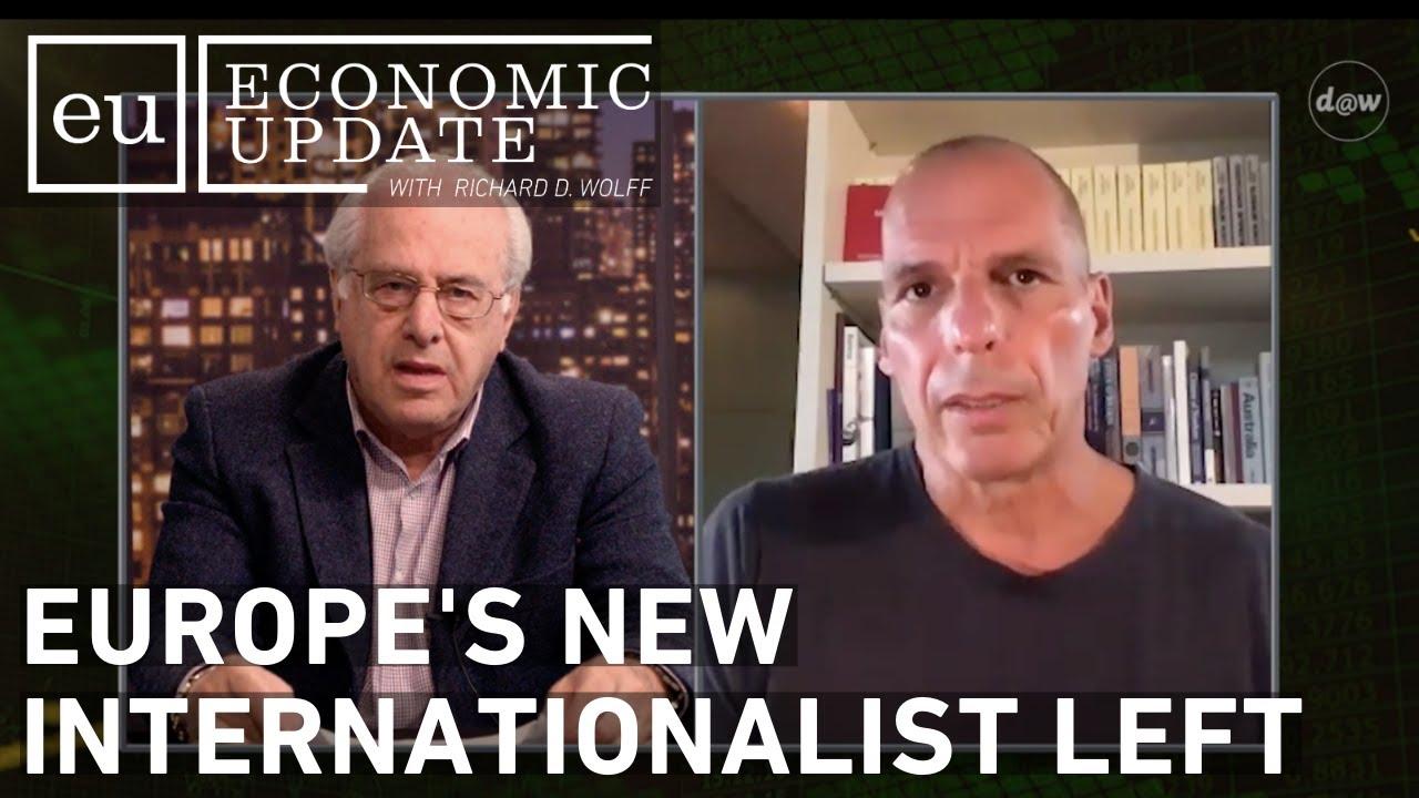 Economic Update: Europe's New Internationalist Left
