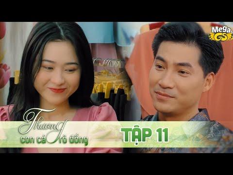 THƯƠNG CON CÁ RÔ ĐỒNG TẬP 11 - Phim hay 2021 |  Lê Phương, Quốc Huy, Quang Thái, Như Đan, Hoàng Yến