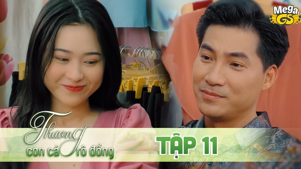 THƯƠNG CON CÁ RÔ ĐỒNG TẬP 11 - Phim hay 2021    Lê Phương, Quốc Huy, Quang Thái, Như Đan, Hoàng Yến