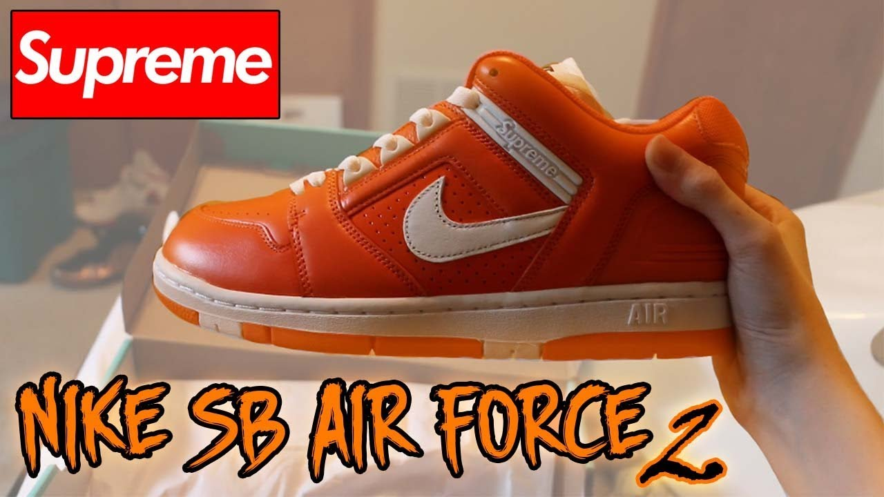 SUPREME NIKE SB AIR FORCE 2 - REVIEW