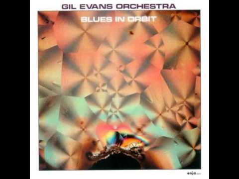 Gil Evans Orchestra Blues in Orbit (Album)