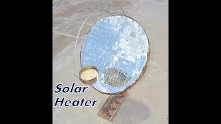 How to make parabolic solar cooker - Clean Energy Project