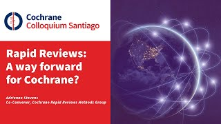 Rapid Reviews: A way forward for Cochrane?