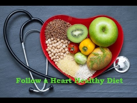 Follow a Heart Healthy Diet