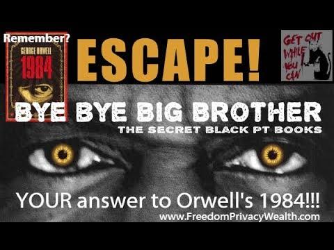 e e Big Brother  Grandpa  Your Personal Plan B  wwwFreedomPrivacyWealthcom