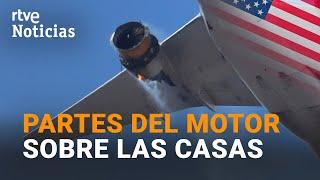 Un AVIÓN pierde parte de un MOTOR en COLORADO y ATERRIZA de EMERGENCIA y sin VÍCTIMAS I RTVE