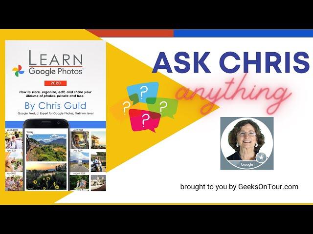 Google Photos Live Q&A with Chris Guld