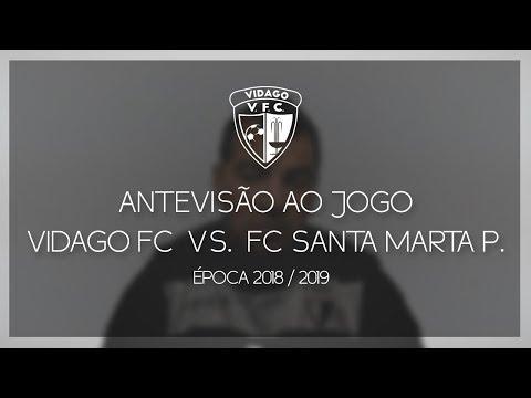 Antevisão ao Jogo - Vidago FC vs. FC Santa Marta de Penaguião - 21 Outubro [2018/2019] - Vidago FC