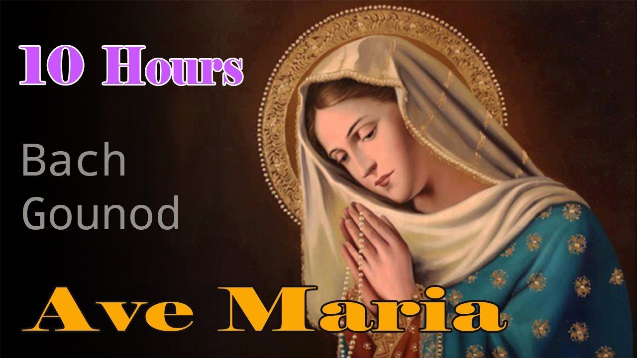 Ave Maria Bach Gounod, 10 Hours | Relaxing Classic Piano Music | Ave Maria Instrumental