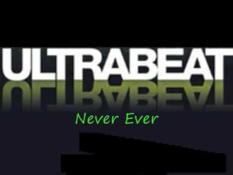 [[NEW]] UltraBeat - Never Ever
