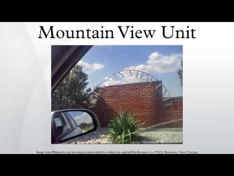 Mountain View Unit