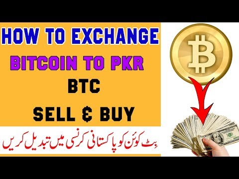 How To Convert Btc To Pkr And  How To Sell Or Buy Bitcoin In Pakistan
