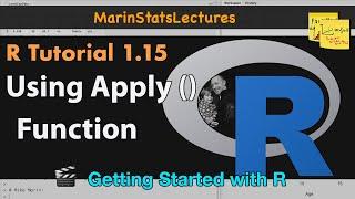 Apply Function in R    R Tutorial 1.15   MarinStatsLectures