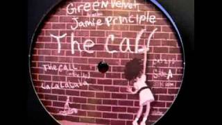 Green Velvet Presents Jamie Principle - The Call (Ante Up)