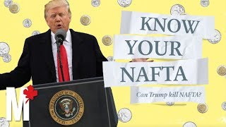 Know your NAFTA: Can Trump kill NAFTA?