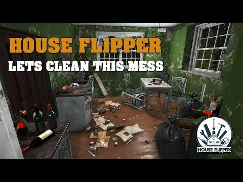 Very Satisfying Game - House Flipper - Lets Clean This Mess Up