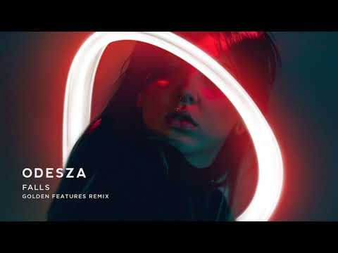 ODESZA  Falls feat Sasha Sloan Golden Features Remix