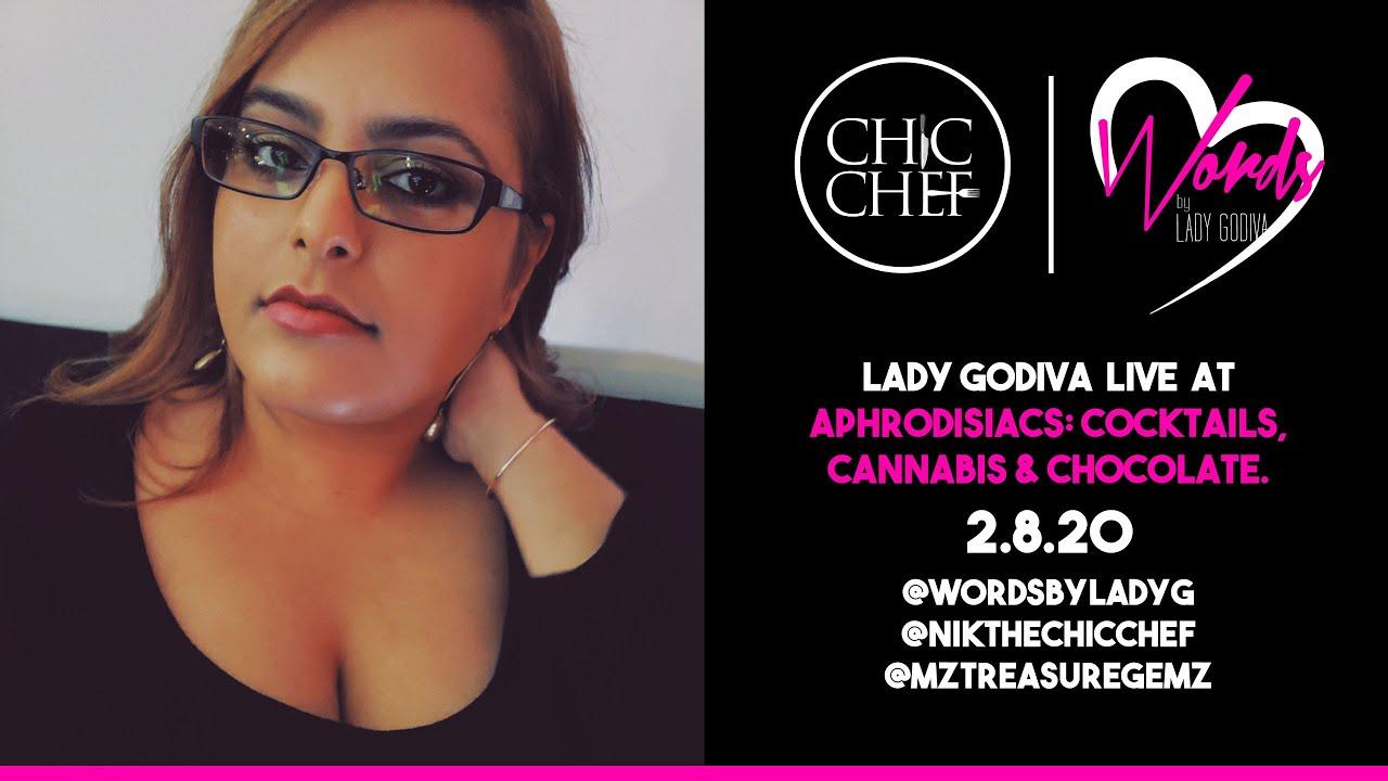 Lady Godiva  Live  At Aphrodisiacs: Cocktails, Cannabis & Chocolate. (Brooklyn,NY)